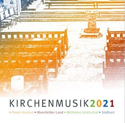 Kirchenmusik im Kirchenkreis 2021