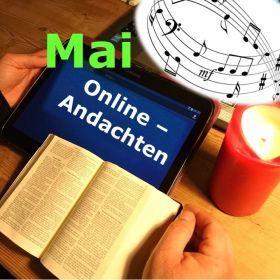 Online-Andachten Mai 2021