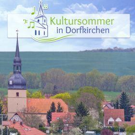 Kultursommer in Dorfkirchen 2021